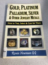 Gold, Platinum, Palladium, Silver and Other Jewelry Metals : How to Test,...