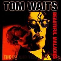 TOM WAITS - BEAUTIFUL MALADIES CD ~ BLUES / ROCK *NEW*