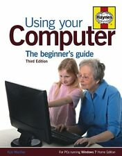 Using Your Computer: The Beginner's Guide,Kyle MacRae