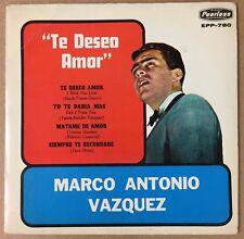 """MARCO ANTONIO VAZQUEZ TE DESEO AMOR / MATAME DE AMOR MEXICAN 7"""" EP PS BOLERO"""