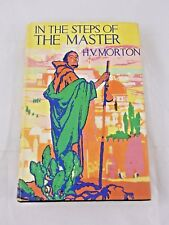 In the Steps of the Master by H. V. Morton HC DJ 1966