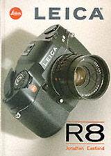 USED (LN) Leica R8 by Jonathan Eastland
