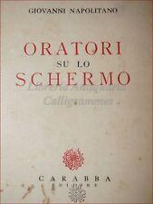 DIRITTO - NAPOLITANO, G.: ORATORI SU LO SCHERMO 1934 Carabba Dedica Autore