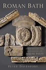 Davenport  Peter-Roman Bath (A New History And Archaeology  (UK IMPORT) BOOK NEW