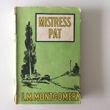 Mistress Pat 1948 L M Montgomery Angus & Robertson Hardcover with Dust Jacket
