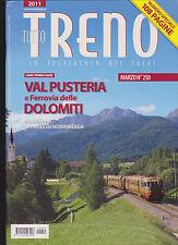TUTTO TRENO - N. 250 - MARZO / 2011 - FERROVIA DELLE DOLOMITI  [SF-604]
