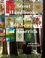 Scout Handbooks of the Boy Scouts of America by Snowden, Jeff Book The Fast Free