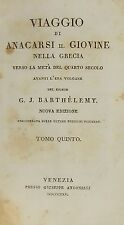 BARTHELEMY-VIAGGIO DI ANACARSI IL GIOVINE NELLA GRECIA-VENEZIA 1825- SOLO VOL. V