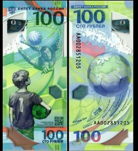 RUSSIA 100 RUBLEY 2018 YEAR P 280 UNC - FIFA WORLD CUP - POLYMER