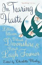 In Tearing Haste: Letters Between Deborah Devonshire and Patrick Leigh Fermor by