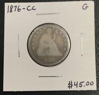 1876-CC U.S. LIBERTY SEATED QUARTER ~ GOOD CONDITION! $2.95 MAX SHIPPING! C1617