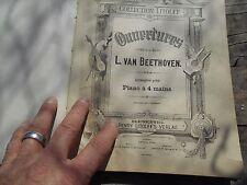 OUVERTURES DE L. VAN BEETHOVEN ARRANGEES POUR PIANO A 4 MAINS + 10 SONATEN FÜR P