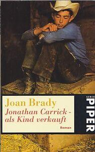 Jonathan Carrick - als Kind verkauft Joan Brady