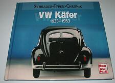 Bildband VW Käfer Typ 1 Baujahr 1933 - 1953 Brezel Schrader Typen Chronik NEU!