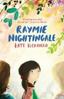 Raymie Nightingale by Kate DiCamillo 9781406373189 | Brand New