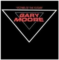 Gary Moore - Victims Of The Future (NEW CD)