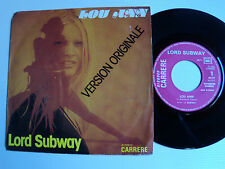 """LORD SUBWAY : Lou Ann / It's a lovely day to die - 7"""" 1975 French CARRERE 49117"""