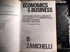 ECONOMICS & BUSINESS - DIZIONARIO ECONOMICO ITALIANO INGLESE - FERNANDO PICCHI