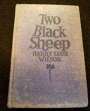 FREE SHIPPING TWO BLACK SHEEP - FIRST EDITION BY HARRY LEON WILSON