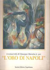 """TRENTASEI TELE DI GIUSEPPE MAROTTA jr. PER """"L'ORO DI NAPOLI"""" - SEN 1986"""