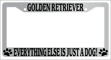 Chrome License Plate Frame Golden Retriever Everything Else Is Just A Dog! 406