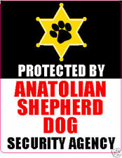 Protected By Anatolian Shepherd Dog Security Sticker