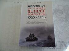 HISTOIRE DE LA 1re DIVISION BLINDEE POLONAISE 1939-1945