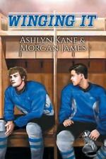 Winging It by Morgan James and Ashlyn Kane (2015, Paperback)