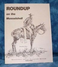 Roundup Montana, Roundup on the Musselshell Pieces of the Past