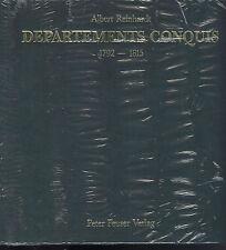 Albert Reinhardt: Departments Conquis 1795-1815 Remmi