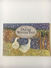 The Duck's Winter Tale By Dave And Julie Sanders