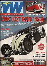 SUPER VW MAGAZINE N°259 COX HOT ROD 1948/COMBI SAMBA 1964 MARS 2011