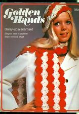 1972 Golden Hands Part 31: Daisy-Up Scarf Set/Crochet Vest/Stain Removal Chart