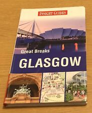 GLASGOW GREAT BREAKS Insight Guides Book (Paperback)