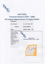 John Kelly Tranmere Rovers 1979-1982 Original Corte/tarjeta firmada a mano