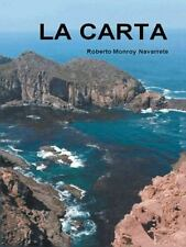 La Carta by Roberto Monroy Navarrete (2014, Hardcover)