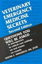 Veterinary Emergency Medicine Secrets: By Wayne E. Wingfield