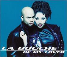 La Bouche : Be My Lover CD