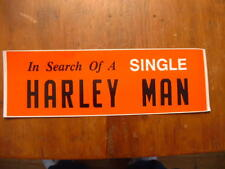 Vintage Harley In Search of A Man Car Window Decal Sticker