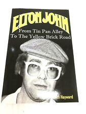 ELTON JOHN Book: From Tin Pan Alley to the Yellow Brick Road (RocketMan) New