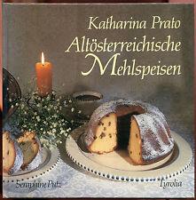 K. Prato/S. Putz Altösterreichische Mehlspeisen Nudel-Nockerl-Knödel-Germ-teig