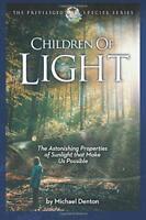 Children of Light by Denton, Michael