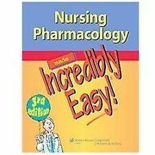 Nursing Pharmacology Made Incredibly Easy (Incredibly Easy! Series®) by Lippinco