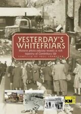 Yesterday's Whitefriars (Illustrated History) by Crampton, Paul 1859832989 The
