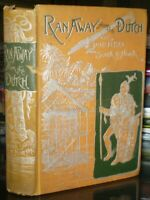 1887, RAN AWAY FROM THE DUTCH, BORNEO FROM SOUTH TO NORTH, by PERELAER, NOVEL