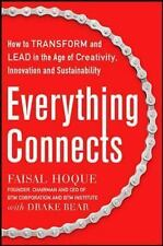 Everything Connects : How to Transform and Lead in the Age of Creativity,...