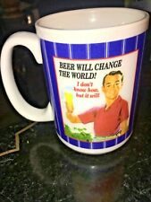 BEER Will Change The World!  I DON'T KNOW HOW BUT WILL MUG