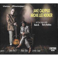 CD Jake Calypso & Archie Lee Hooker - Vance, Mississippi ... Rockin' Blues ! New