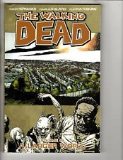 The Walking Dead Vol # 16 TPB Image Graphic Novel 2nd Print Larger World J278