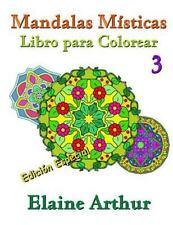 Mandalas Misticas: Mandalas Misticas Libro para Colorear No. 3 Edicion...